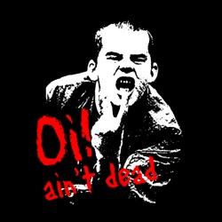 Oi! ain\'t dead
