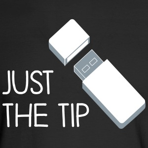Just the Tip USB - Men's Long Sleeve T-Shirt
