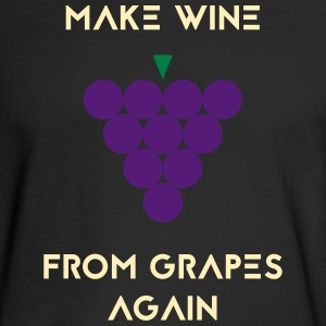 MAKE WINE FROM GRAPES AGAIN - Men's Long Sleeve T-Shirt