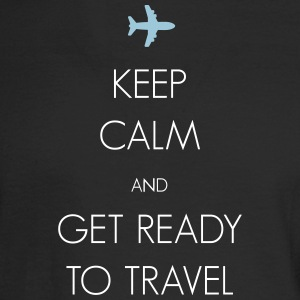 Keep calm and get ready to travel - Men's Long Sleeve T-Shirt