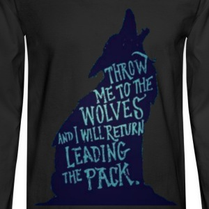 Wolf Pack Quote - Men's Long Sleeve T-Shirt