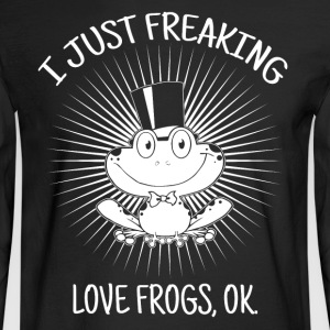 I just freaking love frogs - Men's Long Sleeve T-Shirt