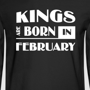 Kings are born in February - Men's Long Sleeve T-Shirt