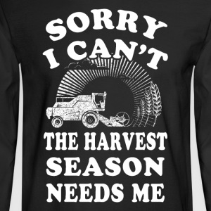 Season needs me Farmer T Shirts - Men's Long Sleeve T-Shirt