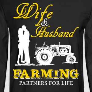 Wife and Husband Farmer T Shirts - Men's Long Sleeve T-Shirt