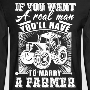 To marry a Farmer T Shirts - Men's Long Sleeve T-Shirt