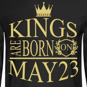 Kings are born on May 23 - Men's Long Sleeve T-Shirt