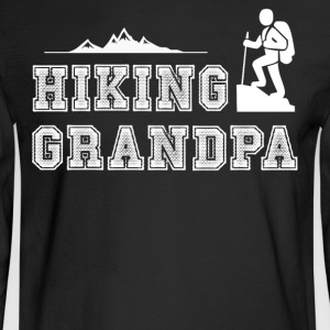 Hiking Grandpa T Shirt - Men's Long Sleeve T-Shirt
