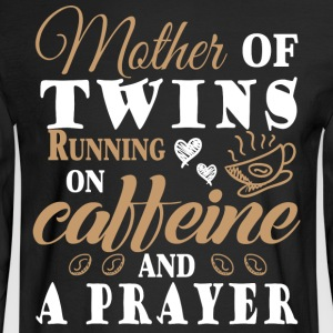 Running On Caffeine And A Prayer T Shirt - Men's Long Sleeve T-Shirt