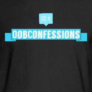 OOBConfessions! - Men's Long Sleeve T-Shirt