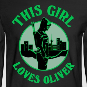 This Girl Loves Arrow. Oliver Queen - Men's Long Sleeve T-Shirt