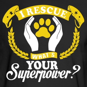 I Rescue Dogs Shirt - Men's Long Sleeve T-Shirt