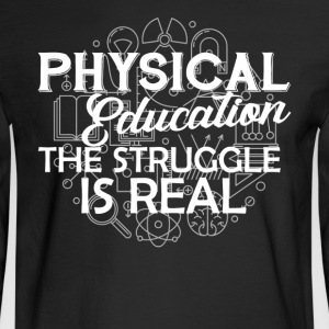 Physical Education Shirt - Men's Long Sleeve T-Shirt