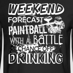 Weekend Forecast Paintball Shirt - Men's Long Sleeve T-Shirt