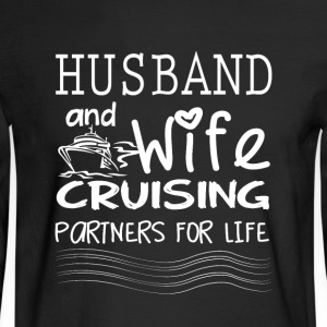 Husband And Wife Cruising Partners For Life Shirt - Men's Long Sleeve T-Shirt