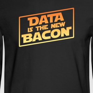Data Is The New Bacon - Men's Long Sleeve T-Shirt