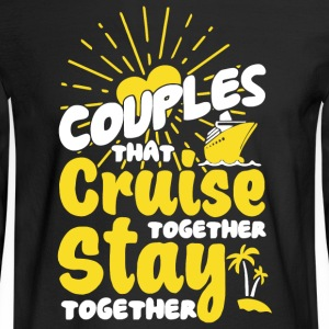 Couples Cruise Together T Shirt - Men's Long Sleeve T-Shirt