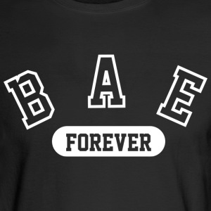 Bae Forever | Romantic, Valentines, Friends, Love - Men's Long Sleeve T-Shirt