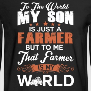 To The World My Son Is Just A Farmer - Men's Long Sleeve T-Shirt