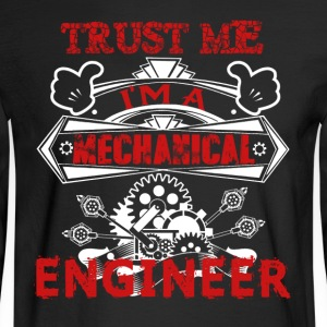 Mechanical Engineer Shirt - Men's Long Sleeve T-Shirt