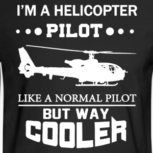 I'm A Helicopter Pilot Shirt - Men's Long Sleeve T-Shirt