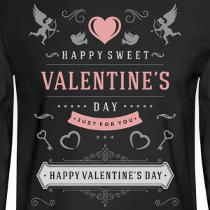 Happy Valentines Day Just For You - Men's Long Sleeve T-Shirt