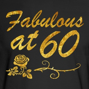 Fabulous at 60 years - Men's Long Sleeve T-Shirt