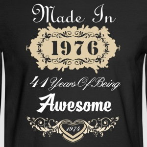 Made in 1976 41 years of being awesome - Men's Long Sleeve T-Shirt