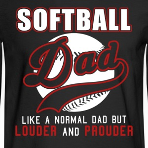 Softball Dad Like Normal Dad But Louder & Prouder - Men's Long Sleeve T-Shirt