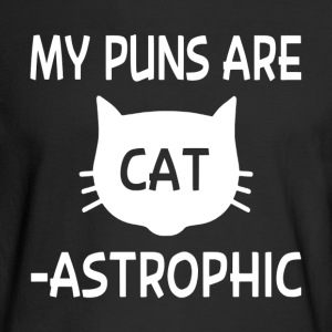 My Puns Are Catastrophic - Men's Long Sleeve T-Shirt