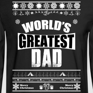 Merry Christmas Greatest Dad - Men's Long Sleeve T-Shirt