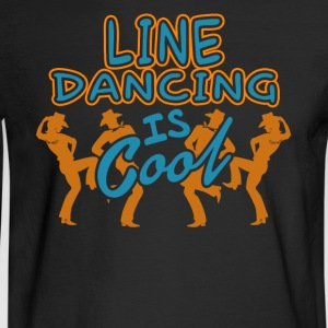 LINE DANCING IS COOL SHIRT - Men's Long Sleeve T-Shirt