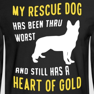 My Rescue Dog Shirt - Men's Long Sleeve T-Shirt