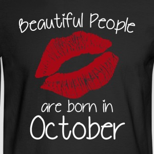 Beautiful people are born in October - Men's Long Sleeve T-Shirt