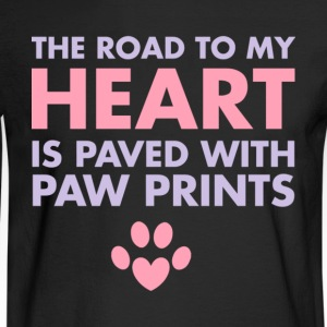 The Road To My Heart Is Paved With Pawprints Shirt - Men's Long Sleeve T-Shirt
