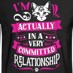 In A Very Committed Relationship With Cat T Shirt - Men's Long Sleeve T-Shirt
