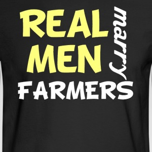 Real Men Marry Farmers Funny Farming Humor - Men's Long Sleeve T-Shirt
