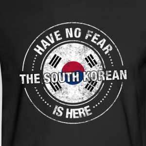 Have No Fear The South Korean Is Here - Men's Long Sleeve T-Shirt