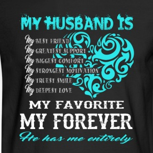 My Husband Is My Favorite My Forever T Shirt - Men's Long Sleeve T-Shirt