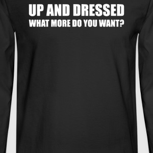 UP AND DRESSED - Men's Long Sleeve T-Shirt