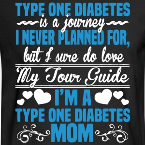I'm A Type One Diabetes Mom T Shirt - Men's Long Sleeve T-Shirt