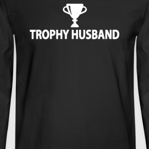 Trophy Husband - Men's Long Sleeve T-Shirt