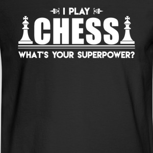 I Play Chess Shirt - Men's Long Sleeve T-Shirt
