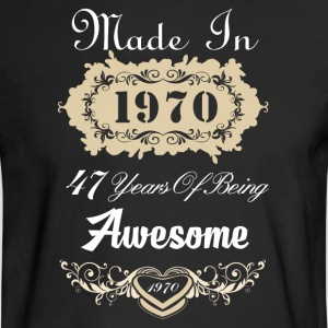 Made in 1970 47 years of being awesome - Men's Long Sleeve T-Shirt
