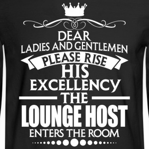 LOUNGE HOST - EXCELLENCY - Men's Long Sleeve T-Shirt