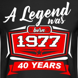 40 YEARS Birthday 1977 a legend T-Shirt - Hoodie - Men's Long Sleeve T-Shirt