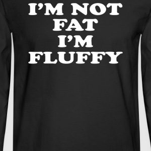 I'm not fluffy - Men's Long Sleeve T-Shirt