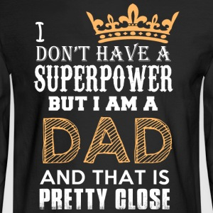 PRETTY DAD - Men's Long Sleeve T-Shirt