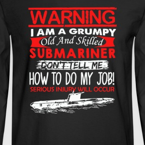 Grumpy Old Submariner - Men's Long Sleeve T-Shirt