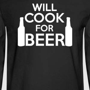 Will Cook For Beer - Men's Long Sleeve T-Shirt